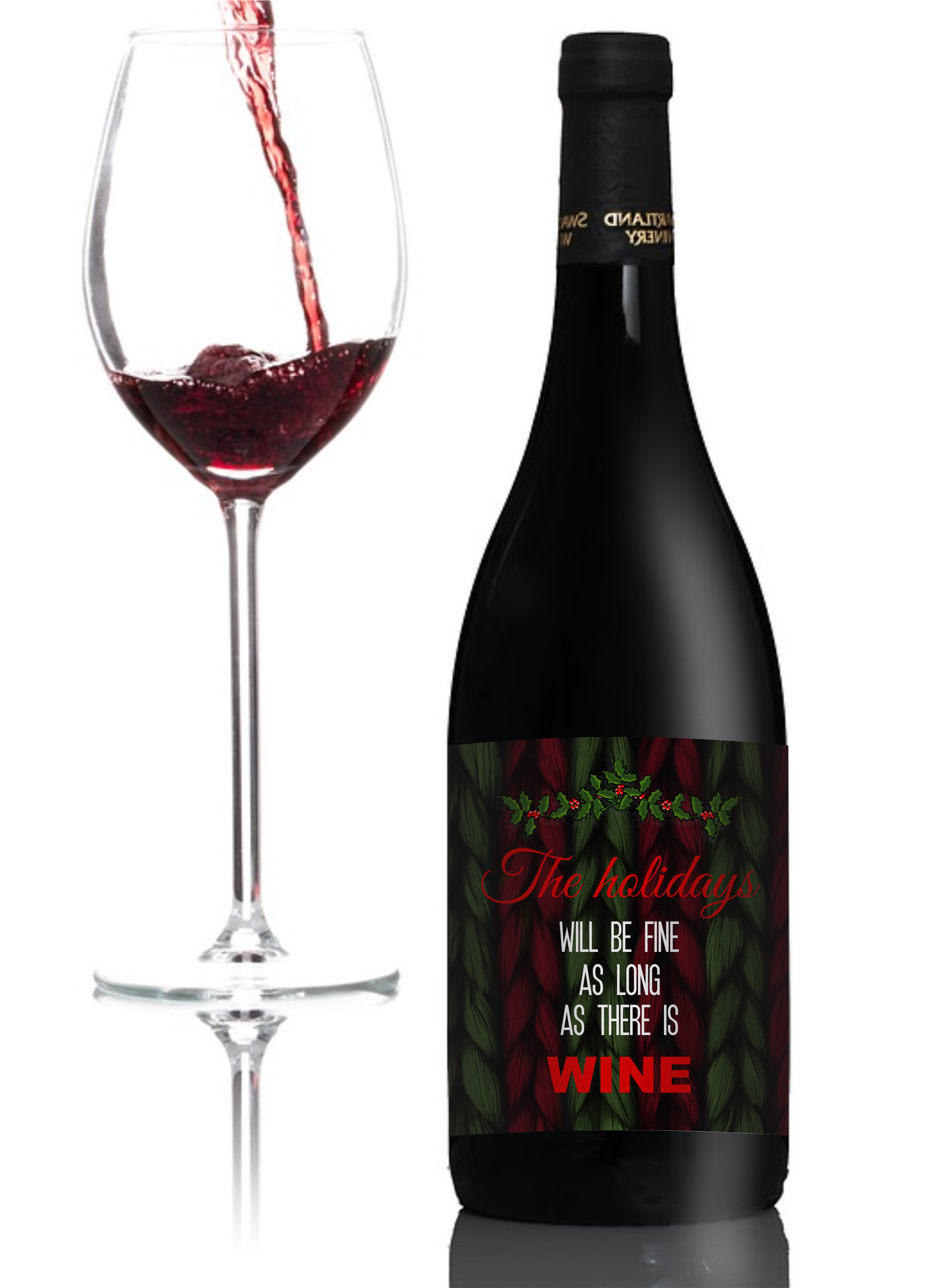 Christmas Wine.The Holidays Will Be Fine Christmas Wine Label